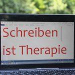 Schreiben ist Therapie