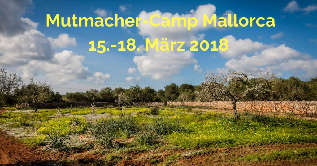 Mutmacher-Camp auf Mallorca