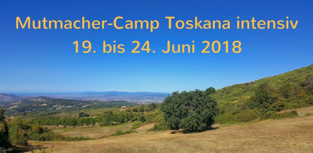 Mutmacher-Camp Toskana intensiv