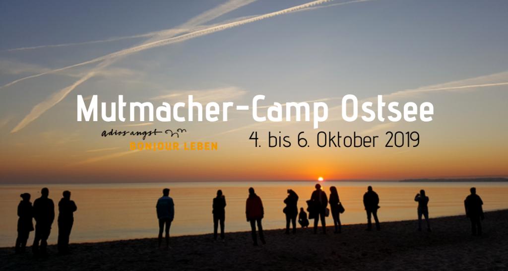 Mutmacher-Camp Ostsee Herbst 2019