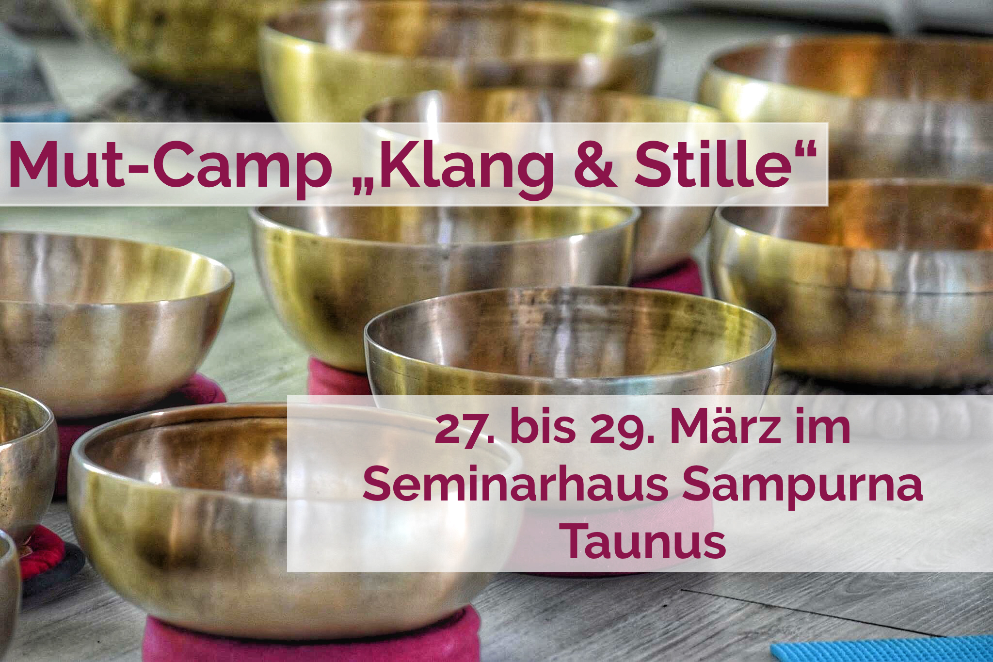 Mut-Camp Sampurna März
